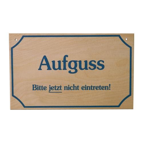 Sauna Schild Aufguss Bitte nicht eintretten!